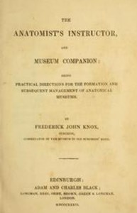 Title Page of Frederick .J. Knox's Anatomist's Instructor, 1836